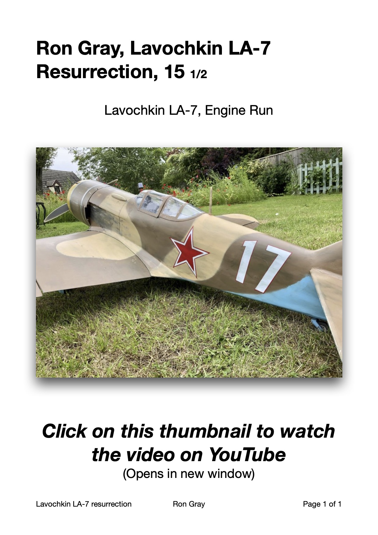 Ron Gray, Lavochkin LA-7, the resurrection 15 1/2, on YouTube