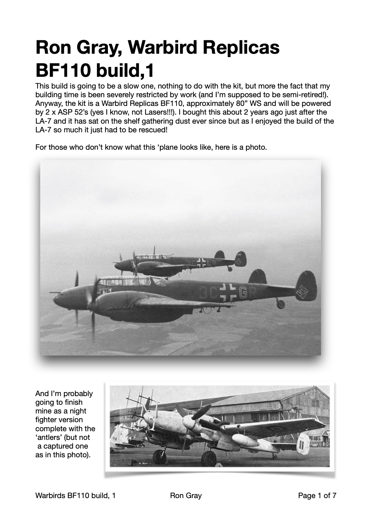Ron Gray, Warbird Replicas BF110, part 1