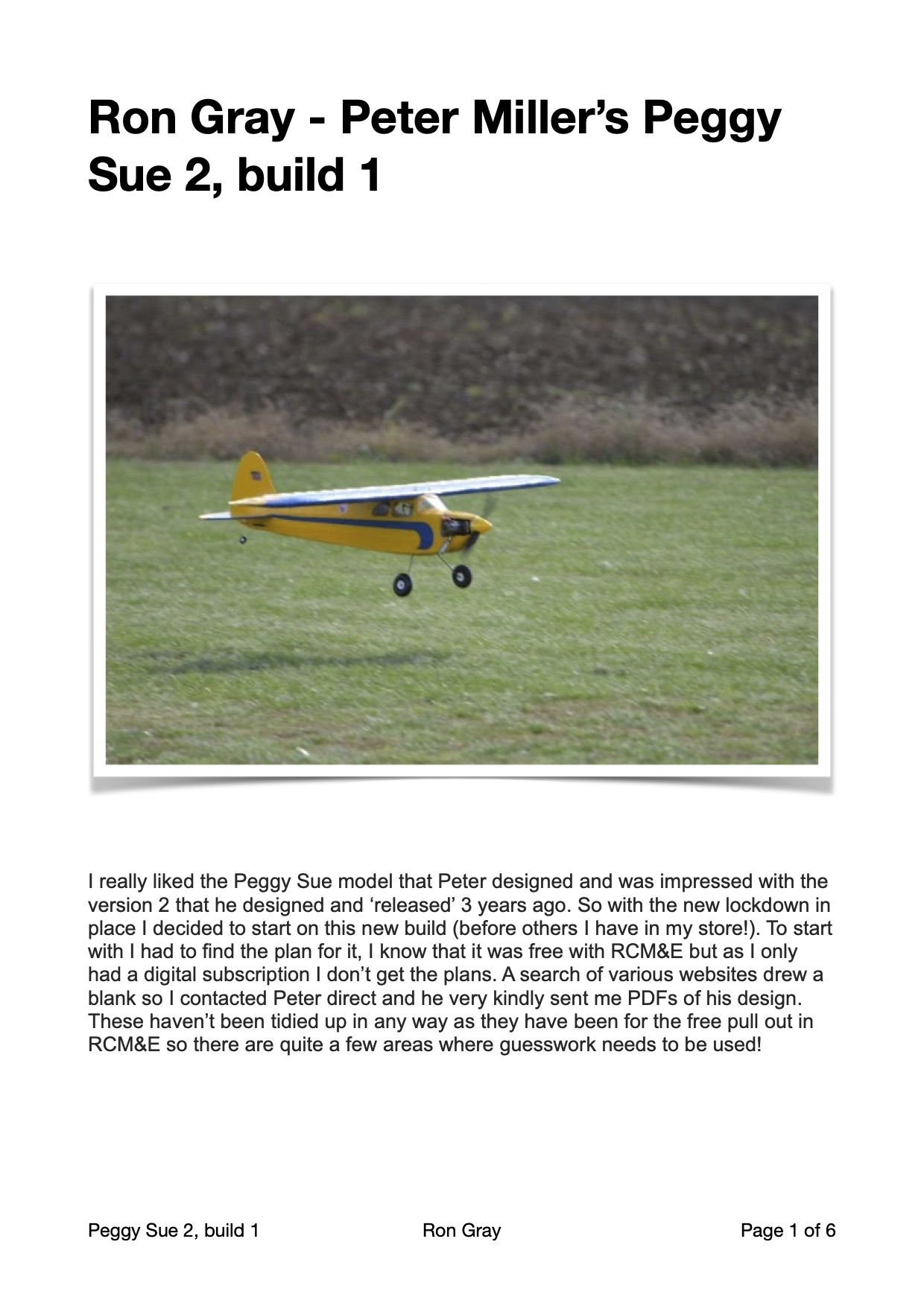 "Ron Gray - Peter Miller's Peggy Sue 2, build report 1"" width="